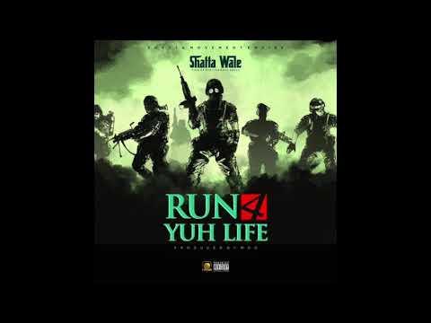 """Shatta Wale – """"Run 4 Yuh Lyf"""""""