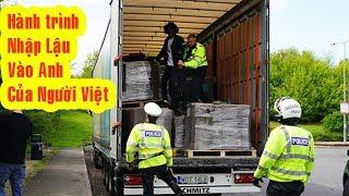 39 nạn nhân người Việt  hành trình đến Anh Quốc và dừng chân đầy đau thương