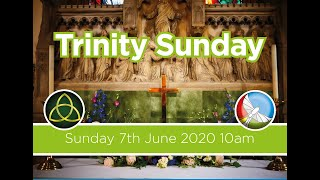 Sunday Service - Sunday 7th June - Trinity Sunday