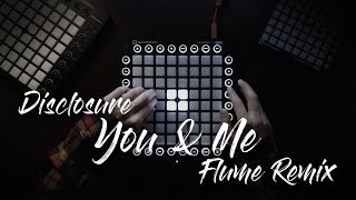 Disclosure - You & Me (Flume Remix) | Launchpad Pro Performance