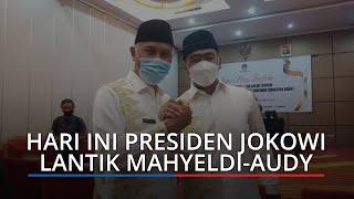 Hari Ini, Jokowi Lantik Mahyeldi Audy jadi Gubernur dan Wagub Sumbar