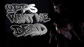 Opps Want Me Dead - Dead by Daylight Edit