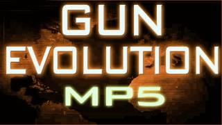 Gun Evolution  MP5  Call Of Duty Gun Evolution