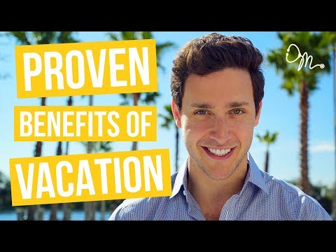7 Shocking, PROVEN Health Benefits of Vacation | Doctor Mike
