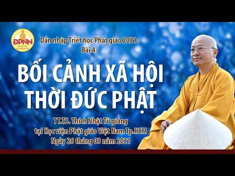 Bối cảnh xã hội thời đức Phật l Dẫn nhập Triết học Phật giáo