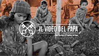 La tratta delle persone - Il Video del Papa 2 - Febbraio 2019 (1)
