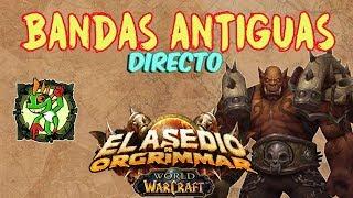 Bandas Antiguas Asedio De Orgrimmar | World Of Warcraft
