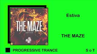 Estiva - The Maze (Extended Mix) [Statement!]