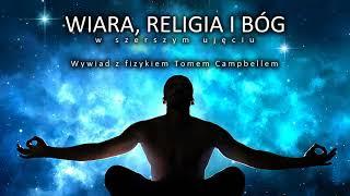 Wiara, religia i Bóg w szerszym ujęciu. Wywiad z Tomem Campbellem