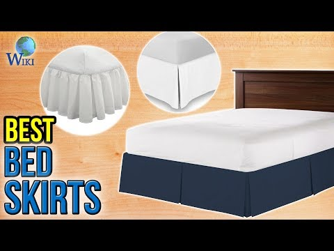 8 Best Bed Skirts 2017
