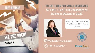 S2-EP01: Top 3 HR Challenges of Business Owners in 2021 | Talent Talks for Small Businesses Webinars
