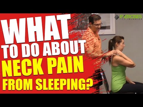 Video What To Do About Neck Pain From Sleeping?