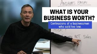How to Value a Small Business (Key Factors You Should Consider Before You Buy or Sell)