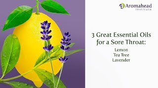 Which Essential Oils To Use For A Sore Throat