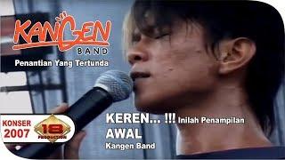 KONSER ~ KANGEN BAND ~ PENANTIAN YANG TERTUNDA ~ BEGINI... AWAL Andika @LIVE BENGKULU 2007)