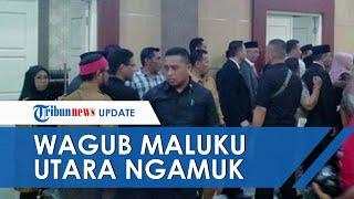 Lokasi Pelantikan Dipindahkan, Wagub Maluku Utara Ngamuk: Kenapa Tidak Ada Koordinasi dengan Saya?