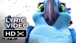 Rio 2 Lyric Video - What Is Love (2014) - Tracy Morgan Animated