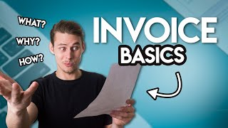 Invoices: What You NEED TO KNOW