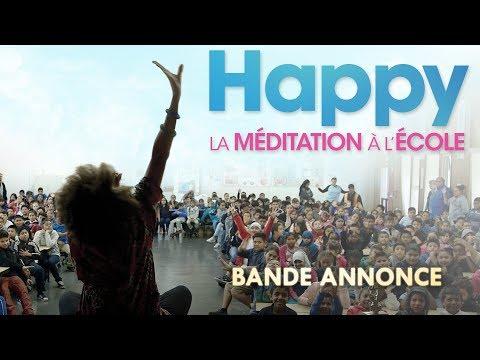 Happy, la Méditation à l'École // Bande Annonce Officielle // VF