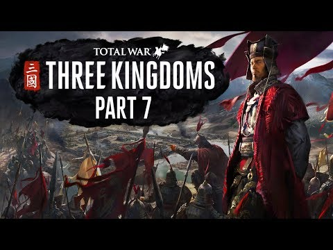 Total War: Three Kingdoms - Part 7 - It's All Gone Rong