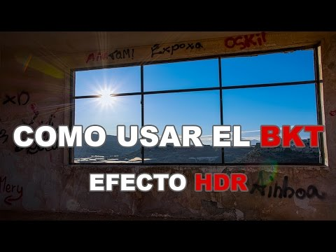 Como usar el BKT y hacer un HDR en Nikon D7100, D5500 y D3300