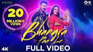 Bhangra Paa Le Full Video - Bhangra Paa Le | Sunny Kaushal, Rukshar Dhillon | Shubham-Jam8, Mandy