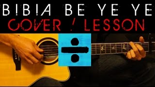 ➗ BIBIA BE YE YE - Ed Sheeran Cover