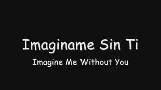 Imagine Me Without You (Imaginame sin ti)- Luis Fonsi