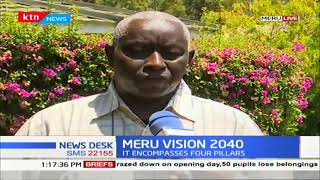 Meru unveils development plan, Vision 2040