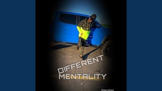Different Mentality