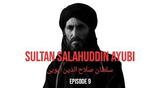 Sultan Salahuddin Ayubi in Urdu: Episode 9