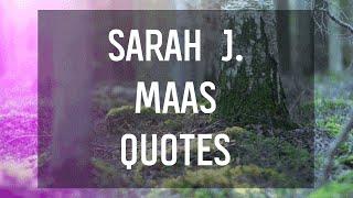 Fantasy Quotes From Sarah J. Maas