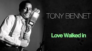 Tony Bennett - Love Walked In