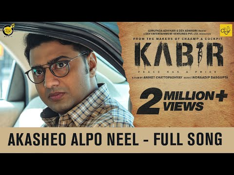 Download Akasheo Alpo Neel | Full Song | KABIR | Dev | Rukmini | Aniket C | Indraadip | Arijit Singh HD Mp4 3GP Video and MP3