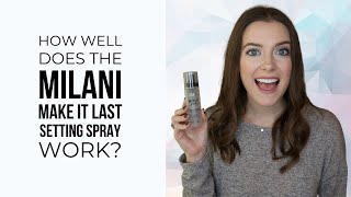 Milani Make It Last Setting Spray Review