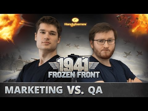 1 Device 2 Enemies ★ Marketing vs. QA ★ 1941 Frozen Front