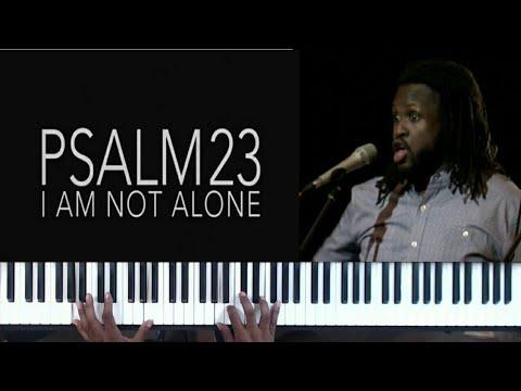 Psalm 23 I am not alone