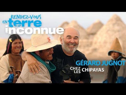 Rendez-vous en terre inconnue - Gérard Jugnot chez les Chipayas