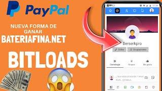 Gana Puntos Extra en Bitloads Actualización GANA 50 PUNTOS CON BATERIAFINA.NET - Gana Dinero Paypal