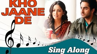Kho Jaane De | Full Song with Lyrics | Vicky Donor   - YouTube