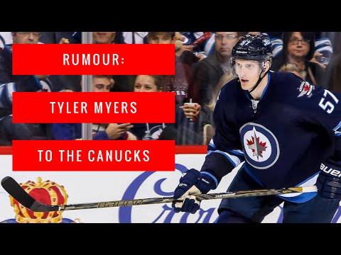Vancouver Canucks VLOG: Tyler Myers rumoured to be signing a $30M contract for 5 years with Canucks