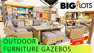 NEW Big Lots AMAZING Selection of Outdoor Furniture GAZEBOS Decor DINING SETS Chairs LIGHTS