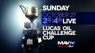 2013  Lucas Oil Challenge Cup