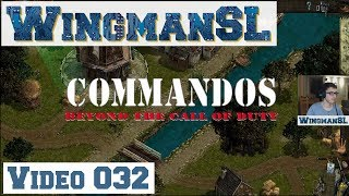 Let's Play || Commandos - 032 - (Mission 8 - Windmühlen und Kanäle - Beyond the call of Duty)