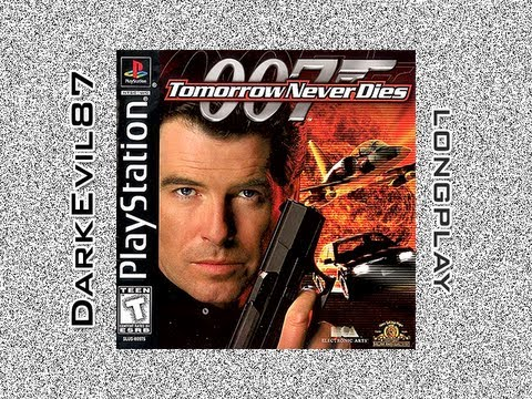 007: Tomorrow Never Dies - DarkEvil87's Longplays - Full Longplay (PlayStation)
