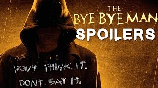 THE BYE BYE MAN (2017) Review SPOILERS