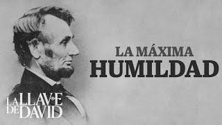 La máxima humildad