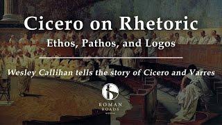 Cicero on Rhetoric: Ethos, Pathos, Logos (Old Western Culture)