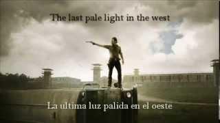 Ben Nichols - The last pale light in the west - The walking dead Eng/Español