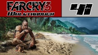 Far Cry 3 Walkthrough Part 41 - Off To Kill Vaas! [Far Cry 3 Story Mode]